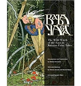 Baba Yaga: the Wild Witch of the East