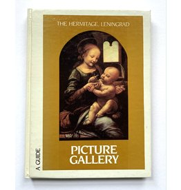 The Hermitage Museum: Guide to the Western European Picture Gallery