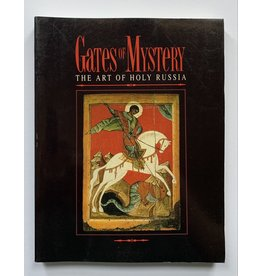 Gates of Mystery: The Art of Holy Russia