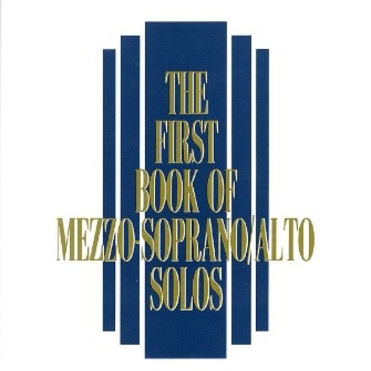 Hal Leonard Hal Leonard: The First Book of Mezzo-Soprano/Alto Solos