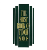 Hal Leonard Hal Leonard: The First Book of Tenor Solos