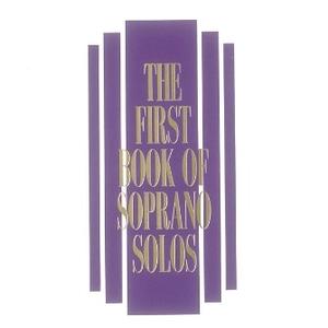 Hal Leonard Hal Leonard: The First Book of Soprano Solos