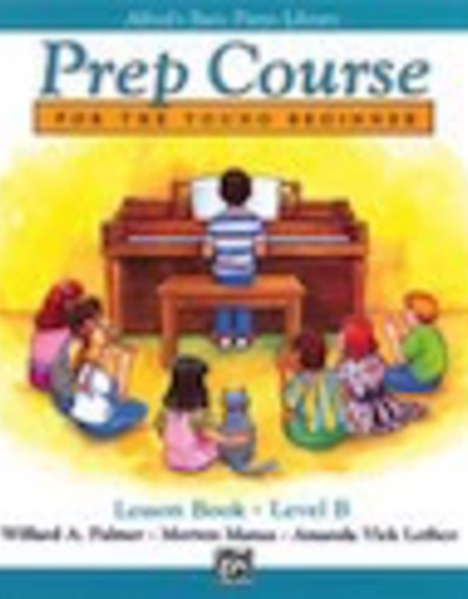 Alfred Music Alfred's Basic Piano Prep Course - Lesson Book: Level B