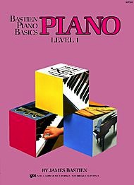 Bastien Bastien Piano Basics, Level 1, Piano