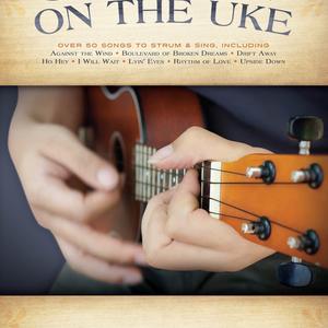 Hal Leonard Hal Leonard: Strummin' On The Uke: Over 50 Songs