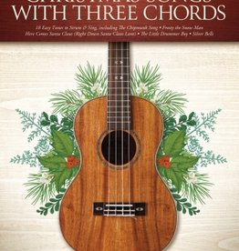 Hal Leonard Christmas Songs with Three Chords: Ukulele Songbook