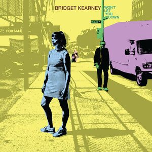 Bridget Kearney / Won't Let You Down