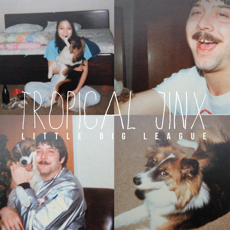 Little Big League / Tropical Jinx