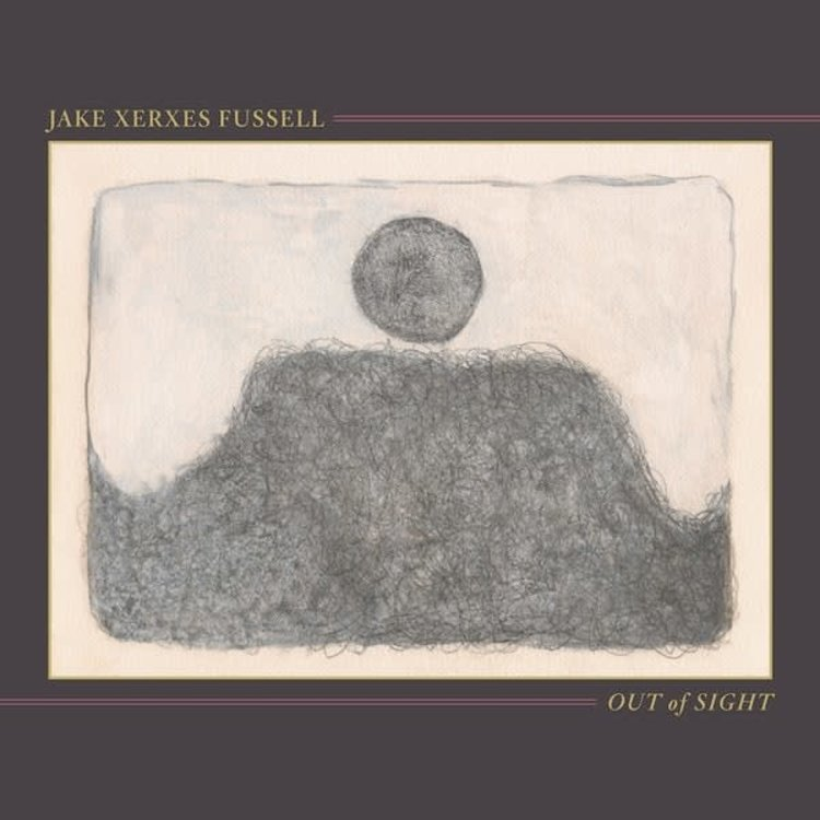 Jake Xerxes Fussell / Out Of Sight