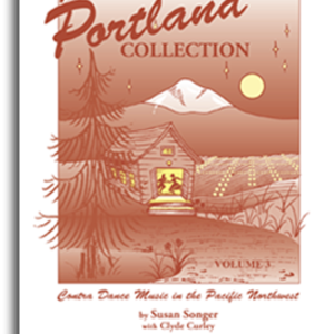 The Portland Collection Contra Dance Music Vol. 3
