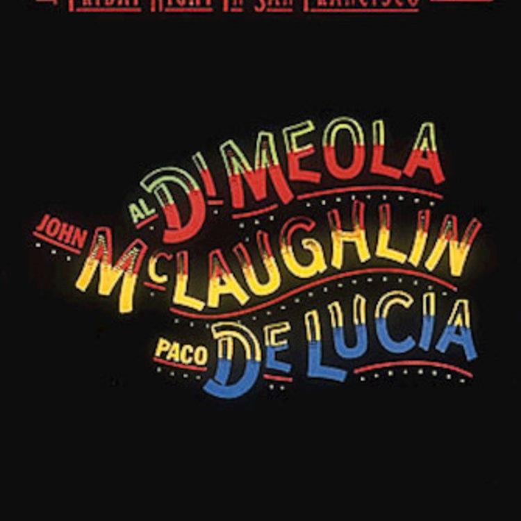 Hal Leonard Hal Leonard Al Di Meola, John McLaughlin and Paco DeLucia – Friday Night in San Francisco