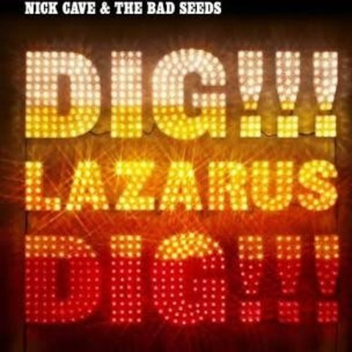 Records Nick Cave & The Bad Seeds / Dig, Lazarus, Dig!!! (2LP)