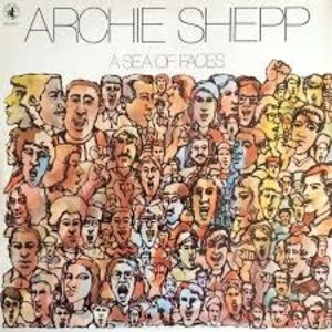 Records Archie Shepp / A Sea of Faces