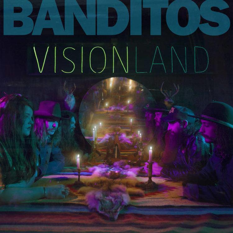 Banditos / Visionland 180g