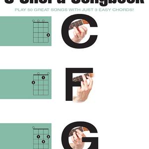 Hal Leonard Hal Leonard: The Ukulele 3 Chord Songbook