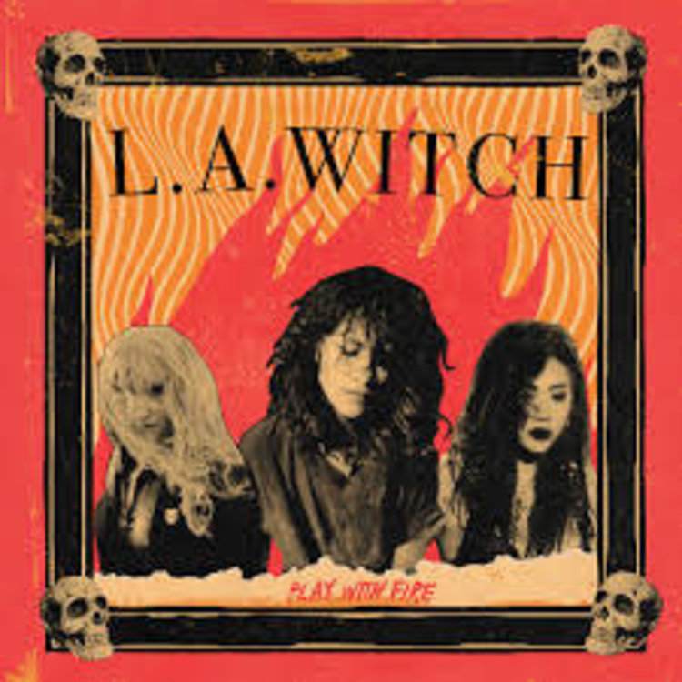 L.A. WITCH / Play With Fire