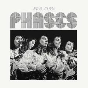 Records Angel Olsen / Phases