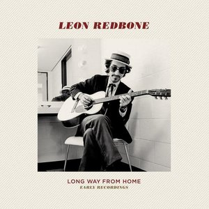 Leon Redbone / Long Way from Home (Double LP)