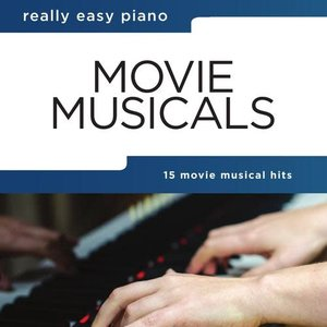 Hal Leonard Really Easy Piano — Movie Musicals
