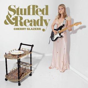 Records Cherry Glazerr / Stuffed & Ready