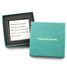 Danforth Pewter Always Be Yourself Paperweight