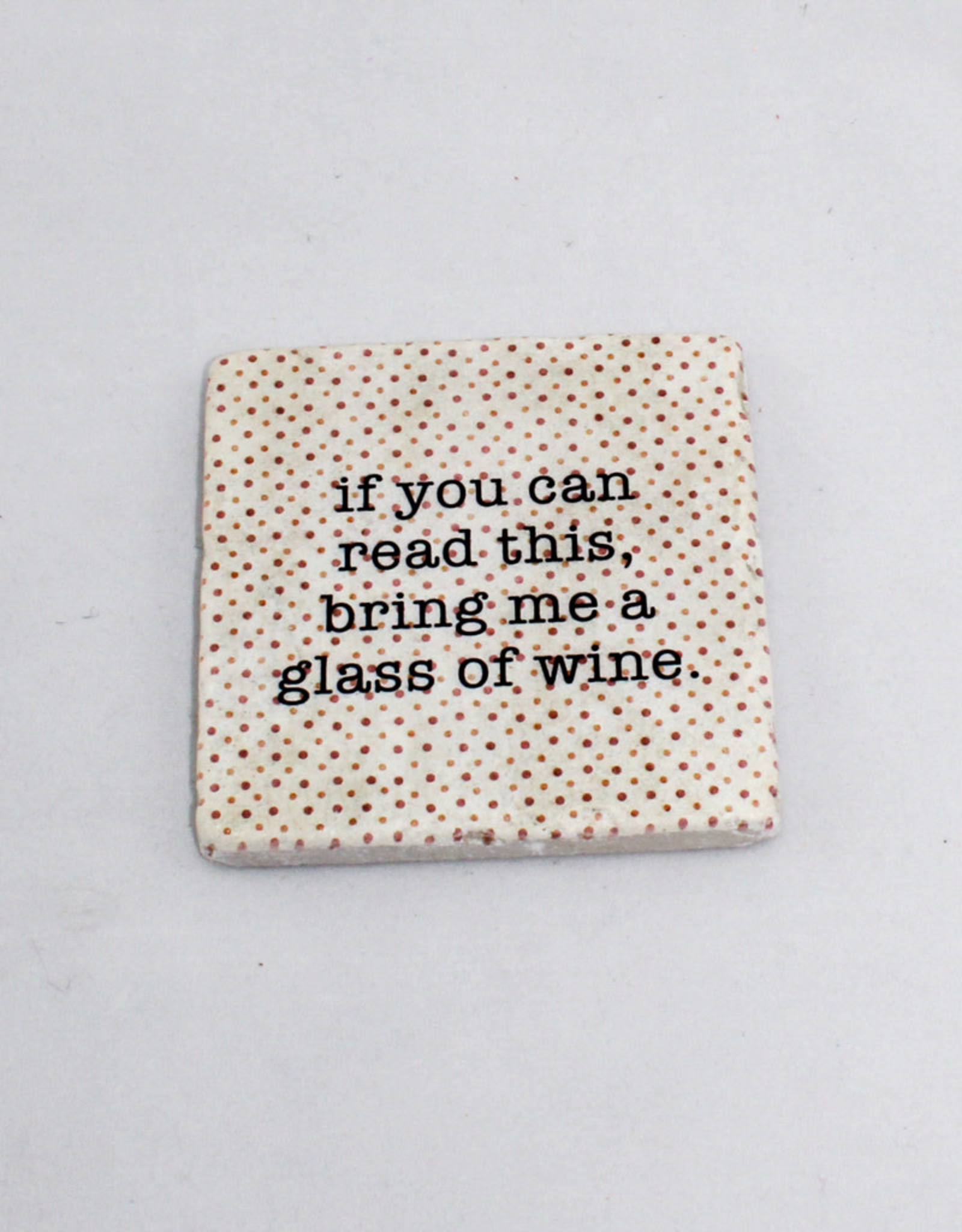 Paisley & Parsley If you can read this Coaster