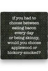 Paisley & Parsley Eat Bacon PS-374
