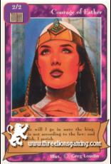 Courage of Esther (L,UN)
