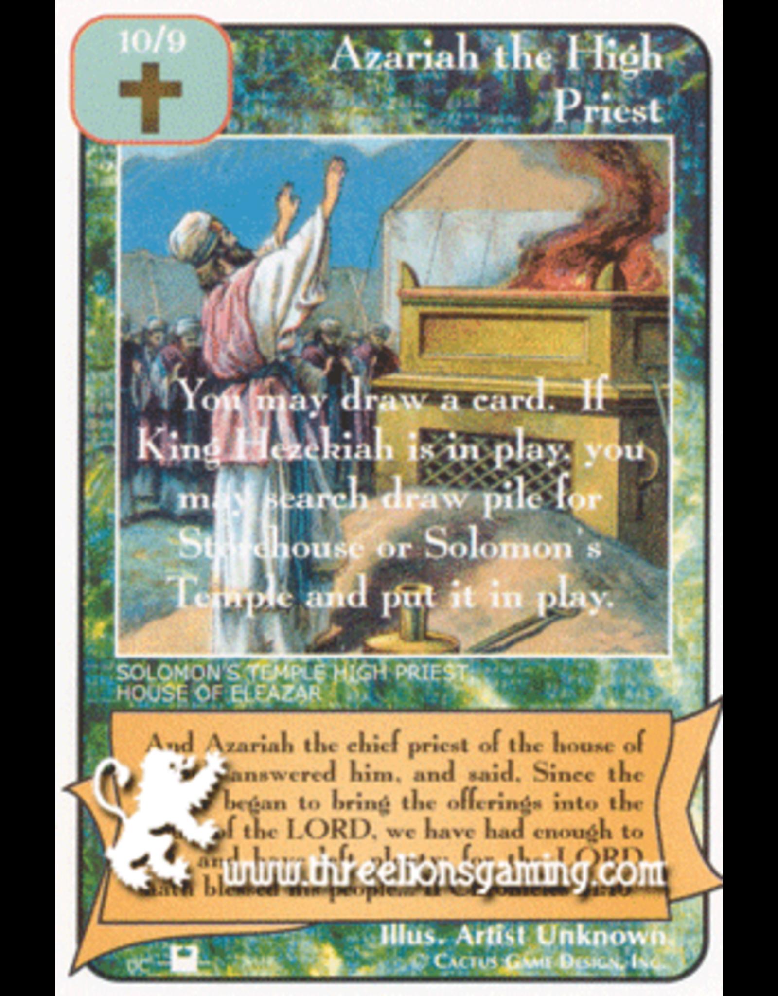 Priests: Azariah the High Priest