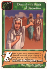 Prophets: Damsel with Spirit of Divination