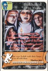Wo: Foolishness of Five Virgins