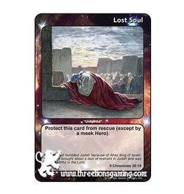 "LoC: Lost Soul ""Unfaithful"" (II Chronicles 28:19)"