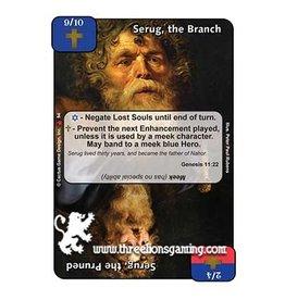 LoC: Serug, the Branch / Serug, the Pruned