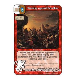 CoW: Warning Against Rebellion