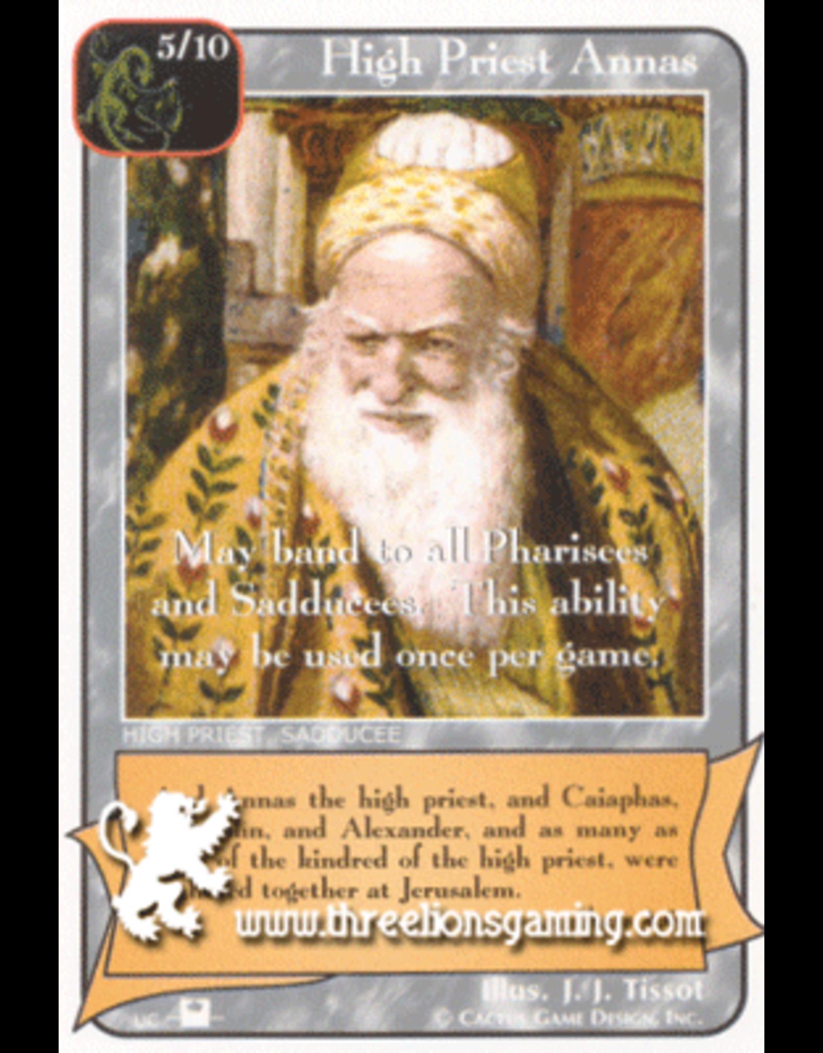 Priests: High Priest Annas