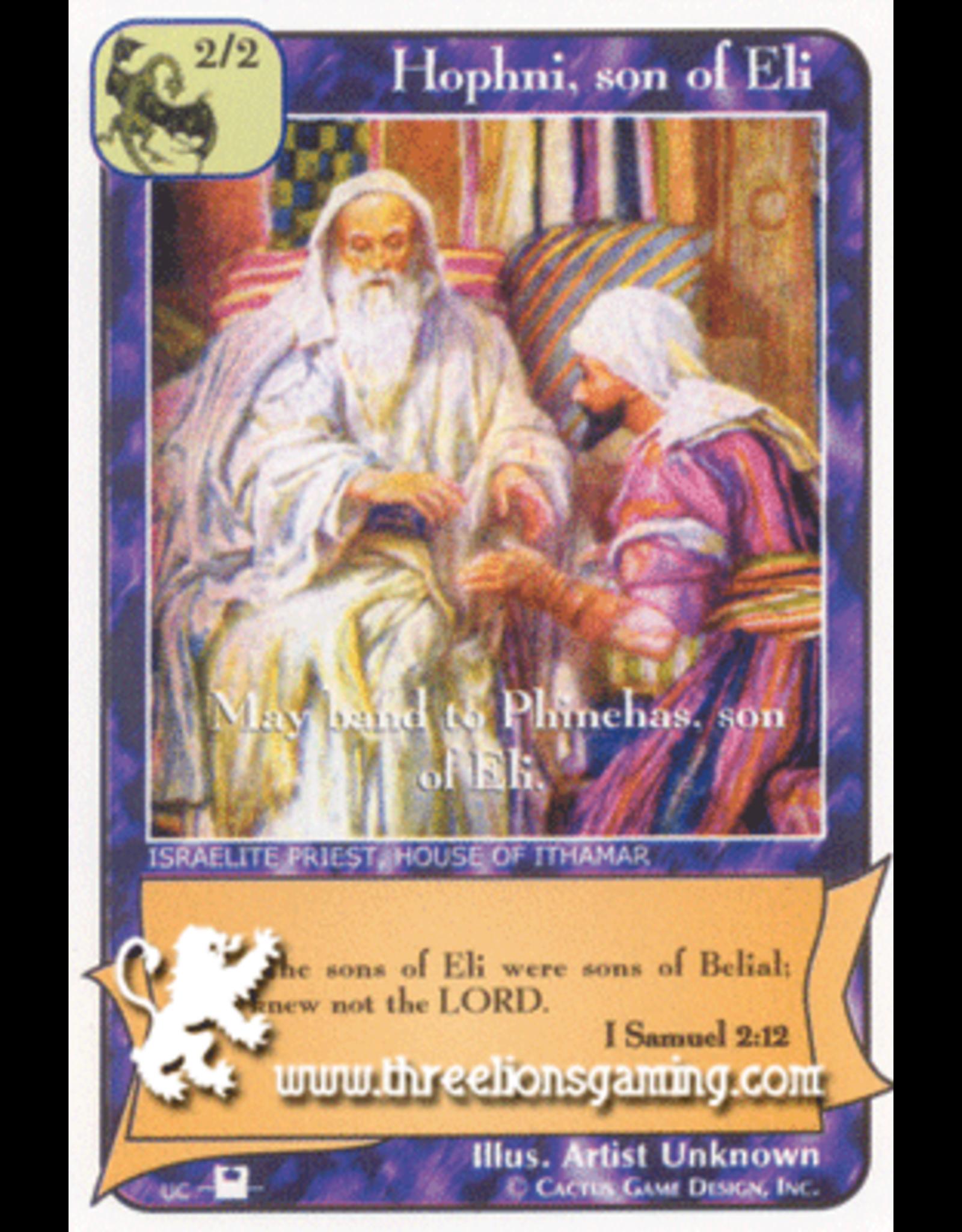 Priests: Hophni, son of Eli