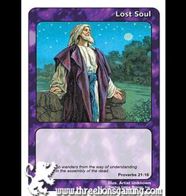 I/J: Lost Soul (Proverbs 21:6)