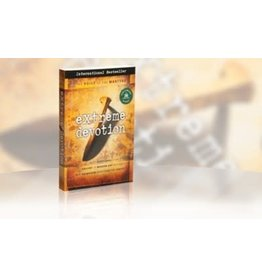 Extreme Devotion: Daily Devotional Stories of Ancient to Modern-Day Believers Who Sacrificed Everything for Christ (Voice of the Martyrs), Paperback