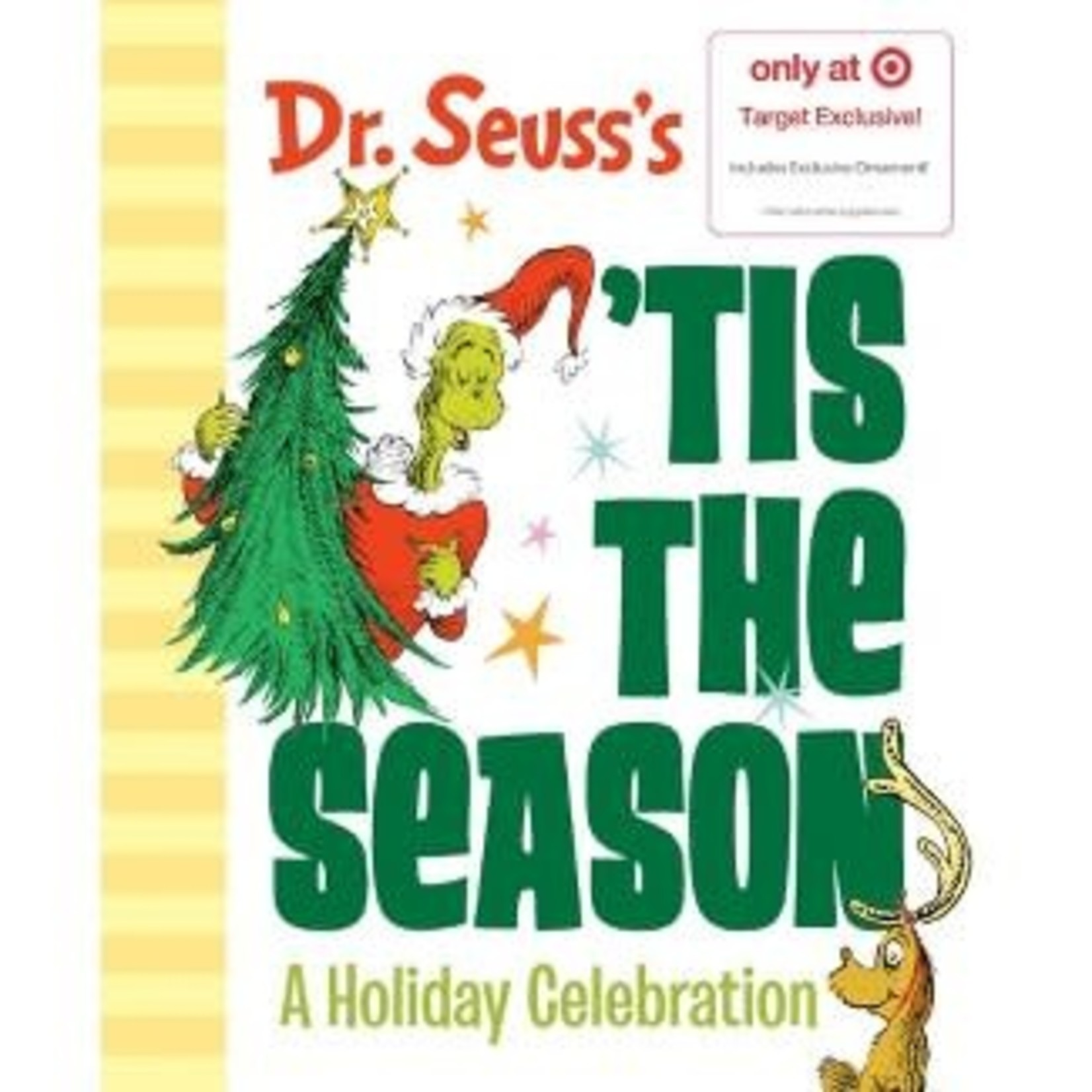 Dr. Seuss's 'Tis the Season: A Holiday Celebration - Target Exclusive Edition by Dr. Seuss (Hardcover)