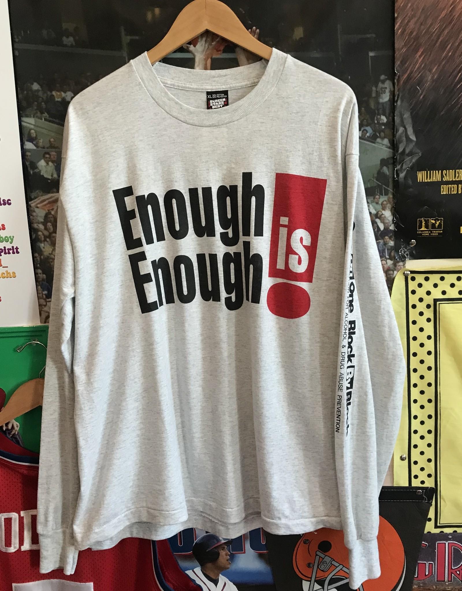 3881enough is enough l/s tee sz. XL