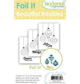 Taylored Expressions Foil It - Beautiful Baubles