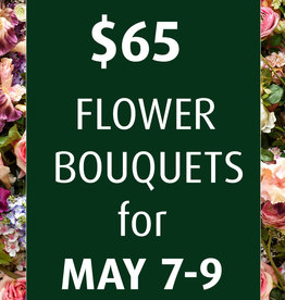 May 7-9  Pre -Order Flower Bouquet - Large