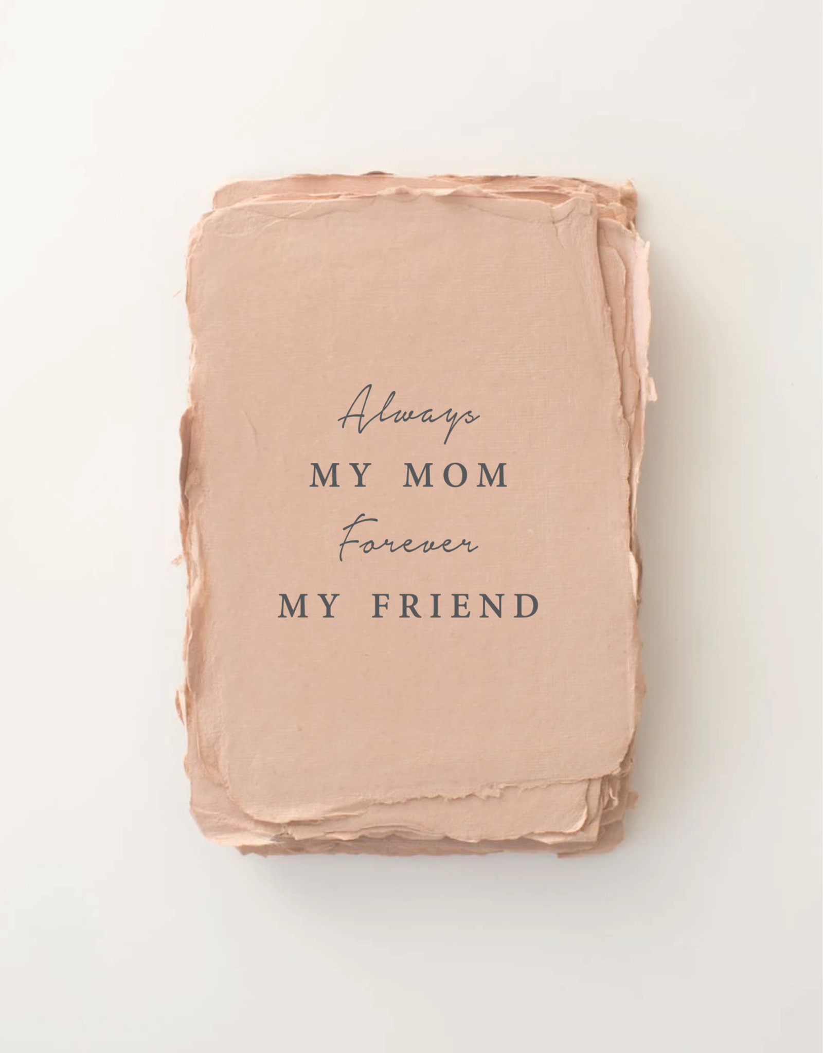 """Paper Barista Paper Barista Greeting Card - """"Always My Mom, Forever My Friend"""""""