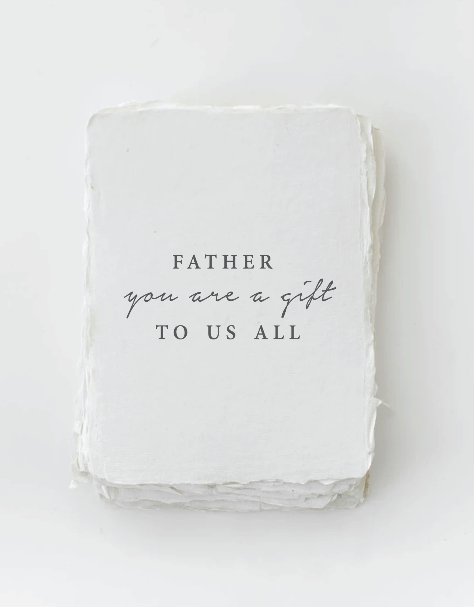 """Paper Barista Paper Barista Greeting Card -""""Father You Are A Gift To Us All"""""""
