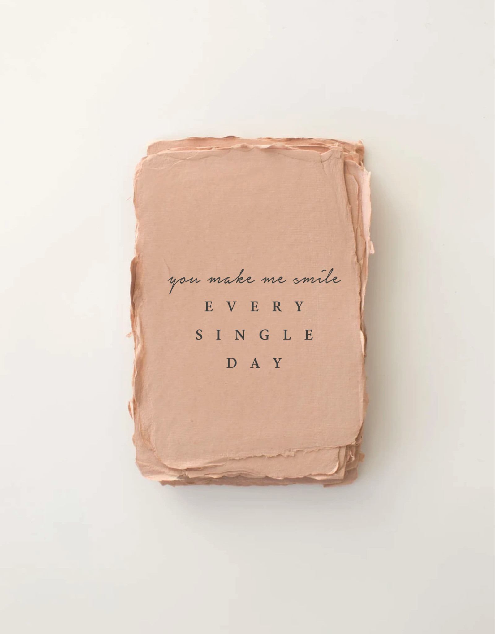 """Paper Barista Paper Barista Greeting Card - """"You make me smile. Every. Single. Day"""""""