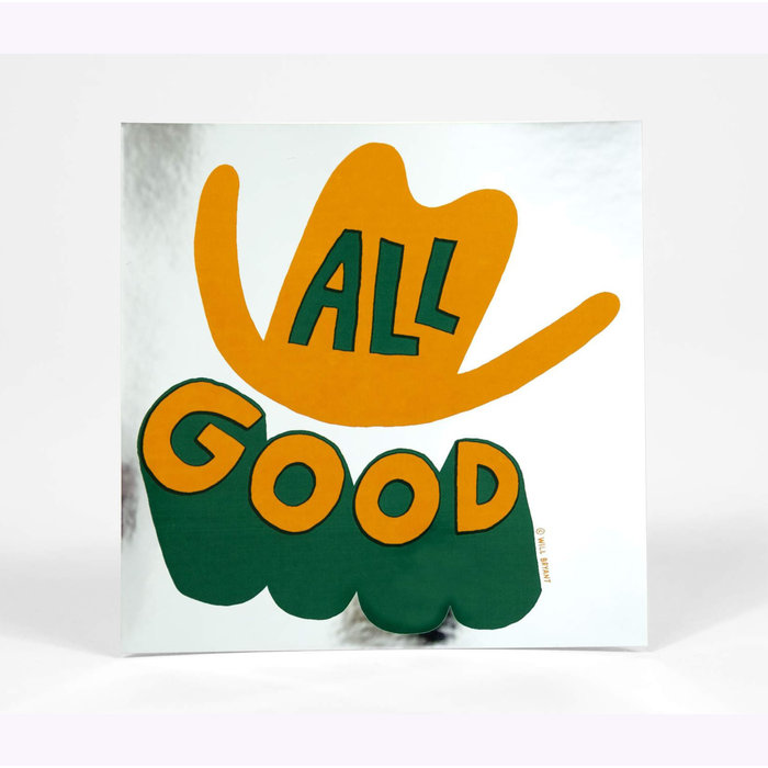 Will Bryan All Good Sticker