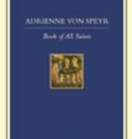 Ignatius Press Book of All Saints, by Adrienne von Speyr (hardcover)