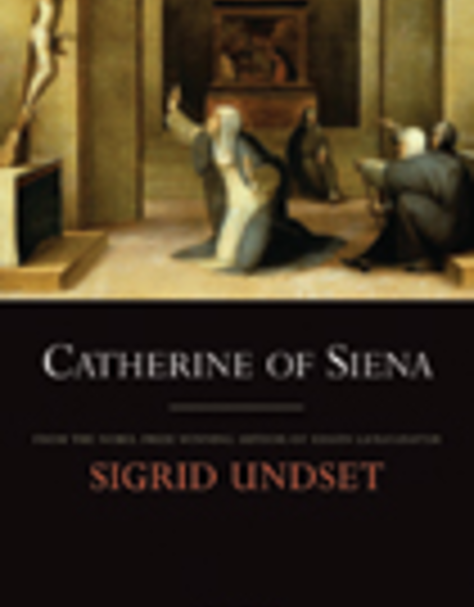 Ignatius Press Catherine of Siena, by Sigrid Undset (paperback)