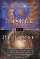 Ignatius Press Chance or Purpose, by Cristoff Cardinal Schonborn (hardcover)
