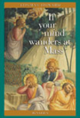 Ignatius Press If Your Mind Wanders at Mass, by Thomas Howard (paperback)